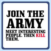 humorous military t-shirts, join the army - meet interesting people and kill them