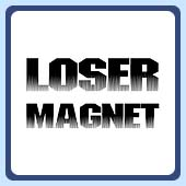 loser magnet t-shirt for those who attract only jerks and losers
