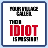 dumb stupid village idiot t-shirts